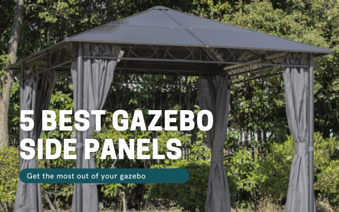 Best Gazebo Side Panels
