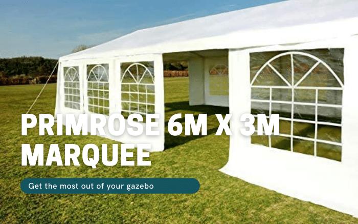 Primrose 6m x 3m Marquee