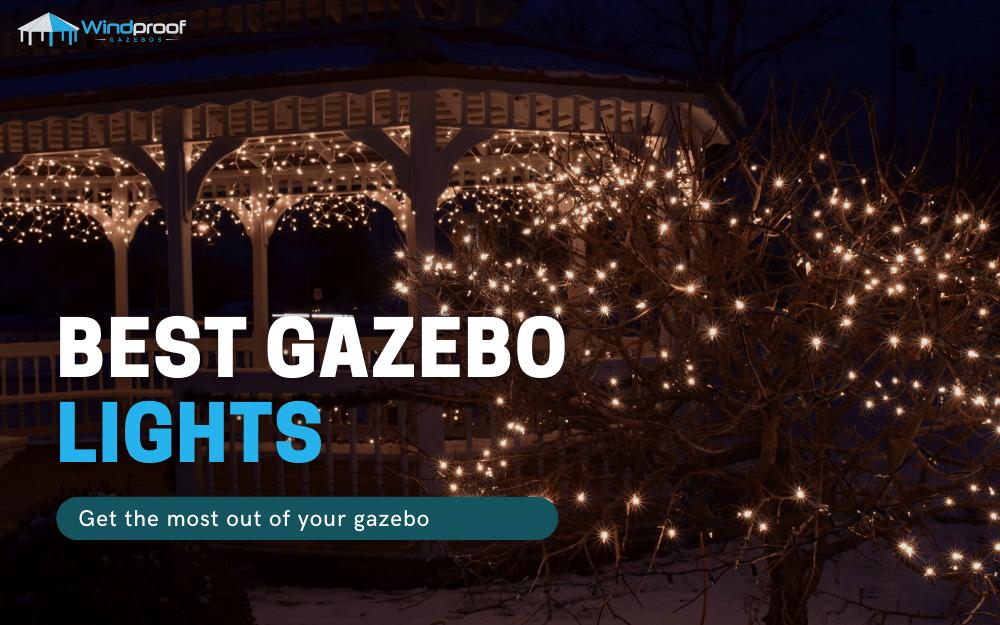 best gazebo lights