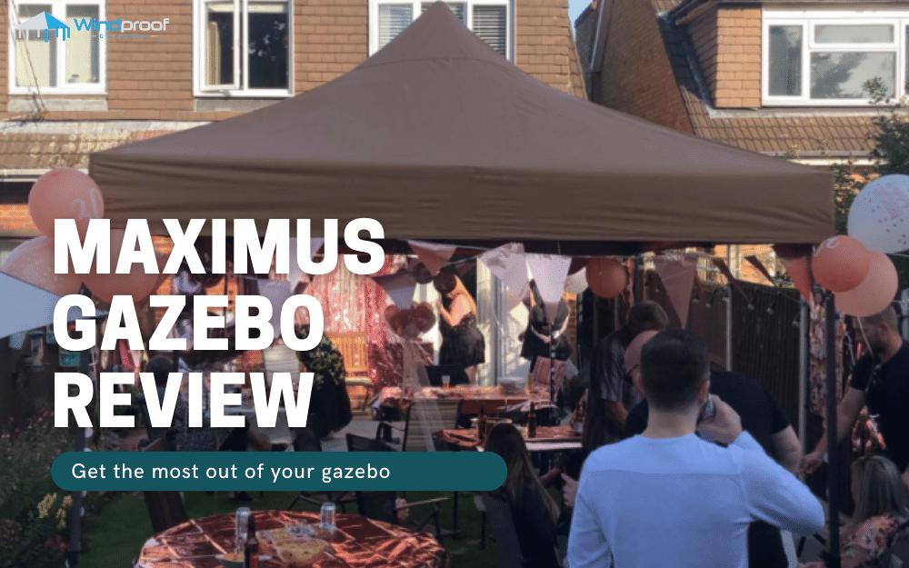 maximus gazebo review