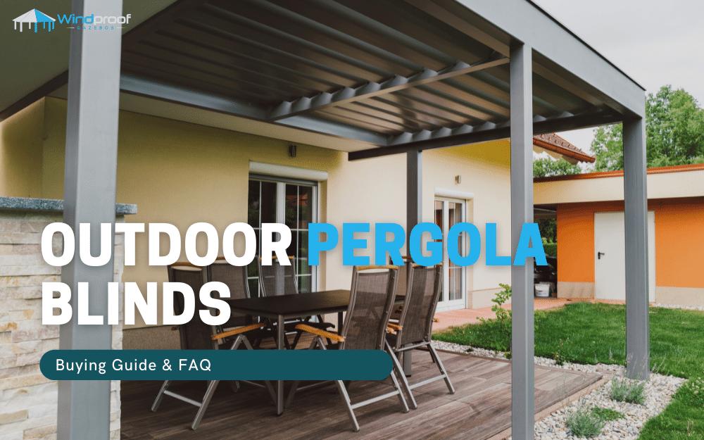 outdoor pergola blinds uk